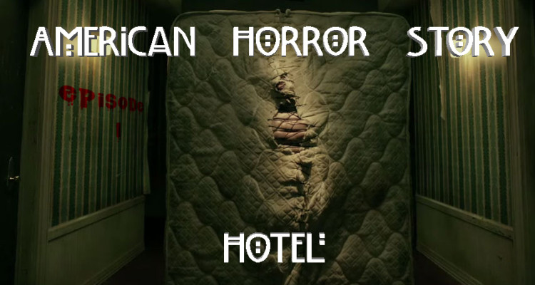 American Horror Story: Hotel Review and Episode Guide