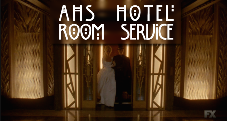 American Horror Story: Hotel – Room Service | S5-E5